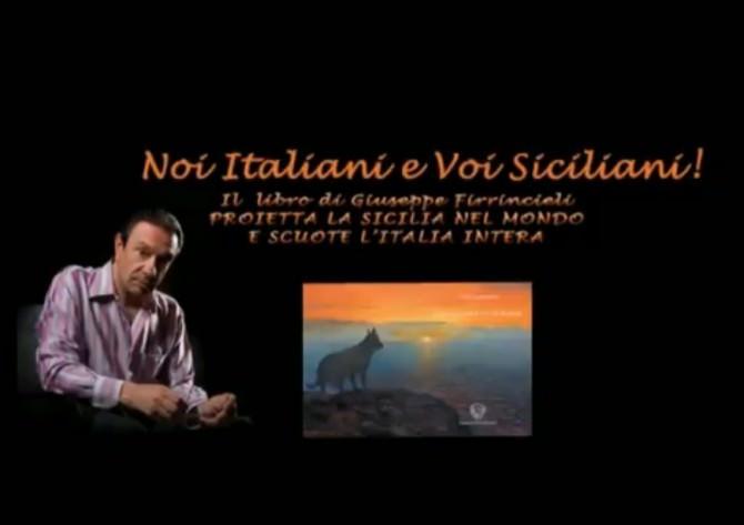 Giuseppe Firrincieli e il libro  Noi Italiani e Voi Siciliani!