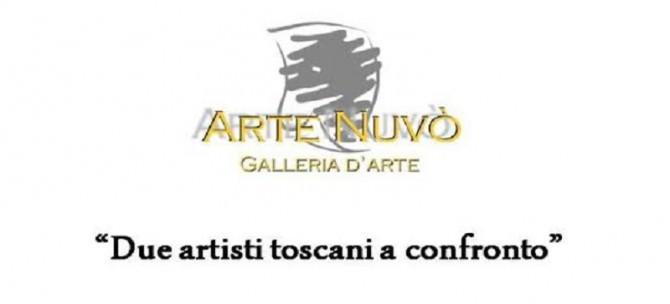Due artisti toscani a confronte Arte Nuvò