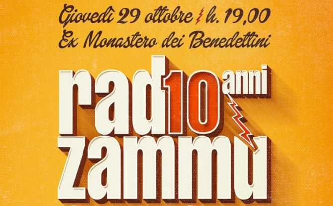 10 anni Radio Zammù