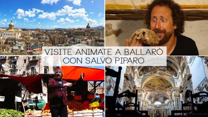 Visite animate a Ballarò: storia e leggenda nei racconti di Salvo Piparo