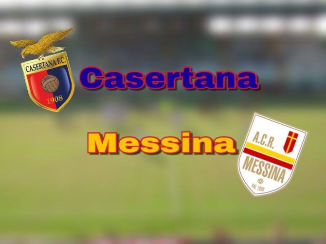 Casertana-Messina